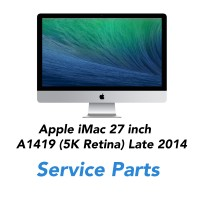 Apple iMac 27 inch  A1419 (5K Retina) Late 2014 Service Parts